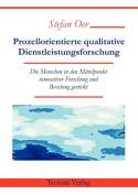 Proze Orientierte Qualitative Dienstleistungsforschung [GER]