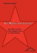 Der Mythos Che Guevara [GER]