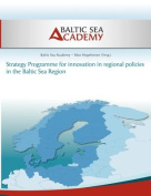 Strategy Programme for Innovation in Regional Policies in the Baltic Sea Region