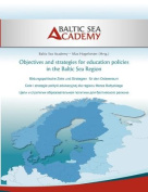 Objectives and Strategies for Education Policies in the Baltic Sea Region