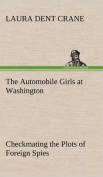 The Automobile Girls at Washington Checkmating the Plots of Foreign Spies