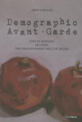 Demographic Avant-garde