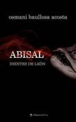 Abisal. Dientes de Le N [Spanish]