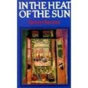 In the Heat of The Sun [Hardback]