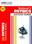 National 5 Physics Success Guide (Success Guide)