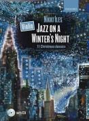 Violin Jazz on a Winter's Night