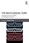 The Multilingual Turn