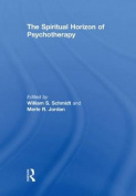 The Spiritual Horizon of Psychotherapy