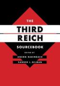 The Third Reich Sourcebook (Weimar & Now