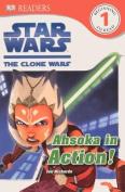 Ahsoka in Action: Star Wars