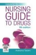 Havard'S Nursing Guide to Drugs 9th Edition
