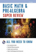 Basic Math & Pre-Algebra Super Review, 2nd Edition