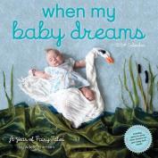 When My Baby Dreams 2014 Wall Calendar