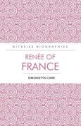 Renee of France Bitesize Biography