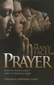 The Many Faces of Prayer