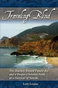 Traveling Blind