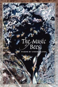 The Music of Bees - Poems by Gwendolynn