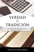 Verdad O Tradicion [Spanish]