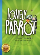 The Lonely Parrot