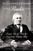 The Alexander H. Stephens Reader