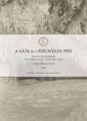 A Gun For A Fountain Pen