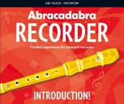 Abracadabra Recorder - Abracadabra Recorder Introduction