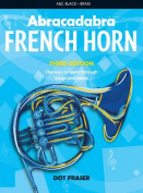 Abracadabra Brass - Abracadabra French Horn (Pupil's Book)