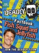 Deadly Factbook 4