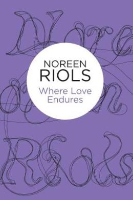 Where Love Endures