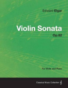 Violin Sonata Op.82 - For Violin and Piano
