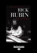 Rick Rubin [Large Print]