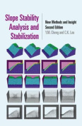 Slope Stability Analysis and Stabilization