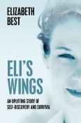 Eli's Wings: Third Edition