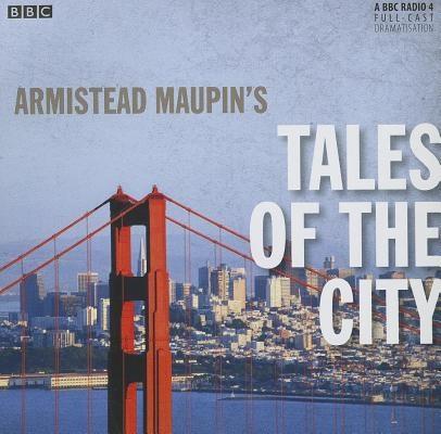 Armistead Maupin's Tales of the City (BBC Radio 4 Drama)