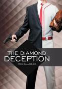 The Diamond Deception
