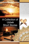 A Collection of Uzbek Short Stories