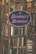 A Dreamer's Romance