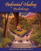 Bodymind Healing Psychotherapy