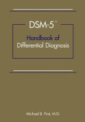 DSM-5 (R) Handbook of Differential Diagnosis
