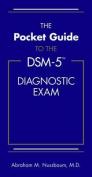 The Pocket Guide to the DSM-5 (R) Diagnostic Exam