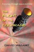 The Flight of the Cochrane