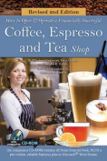 How to Open a Financially Successful Coffee, Espresso & Tea Shop