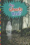 Are Ghosts Real? (Unexplained