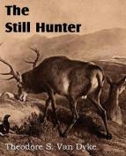 The Still Hunter