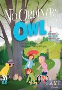 No Ordinary Owl