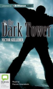 To the Dark Tower [Audio]