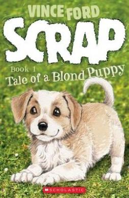Scrap: Tale of a Blond Puppy (Scrap)