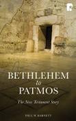 Bethlehem to Patmos
