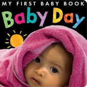 Baby Day [Board book]