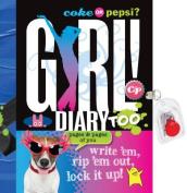 Coke or Pepsi? Girl! Diary Too